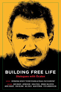 Building Free Life: Dialogues with Öcalan