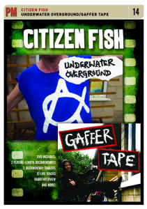 Citizen Fish: Underwater Overground / Gaffer Tape (DVD)