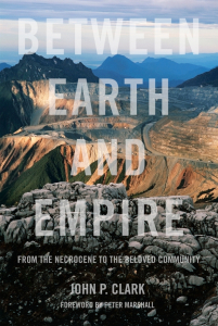 Between Earth and Empire: From the Necrocene to the Beloved Community (e-Book)
