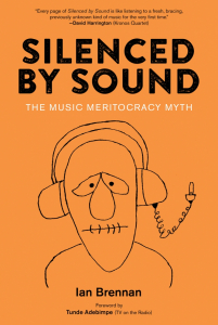 Silenced by Sound: The Music Meritocracy Myth (e-Book)