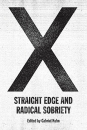 X: Straight Edge and Radical Sobriety (e-Book)