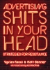Advertising Shits in Your Head: Strategies for Resistance (e-Book)