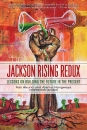 Jackson Rising Redux: Lessons on Building the Future in the Present