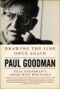 Drawing the Line Once Again: Paul Goodman's Anarchist Writings (e-Book)