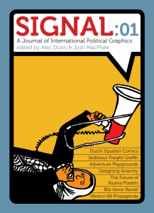 Signal 01: A Journal of International Political Graphics & Culture