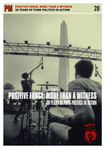 Positive Force: More Than a Witness: 30 Years of Punk Politics in Action (DVD)