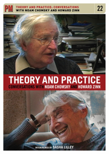 Theory and Practice: Conversations with Noam Chomsky and Howard Zinn (DVD)