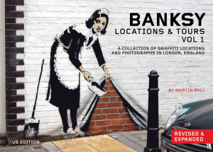 Banksy Location and Tours Volume 1: A Collection of Graffiti Locations and Photographs in London, England (e-Book)