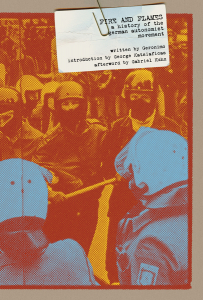 Fire and Flames: A History of the German Autonomist Movement (e-Book)