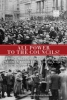 All Power to the Councils!: A Documentary History of the German Revolution of 1918-1919 (e-Book)