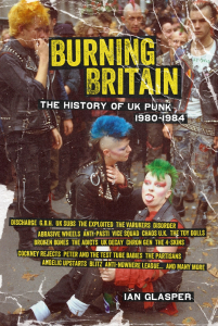 Burning Britain: The History of UK Punk 1980-1984