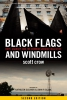 Black Flags and Windmills: Hope, Anarchy, and the Common Ground Collective, Second Edition (e-Book)