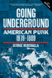 Going Underground: American Punk 1979-1989, Second Edition