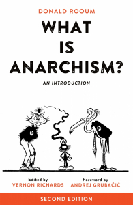 What Is Anarchism?: An Introduction, 2nd Ed.