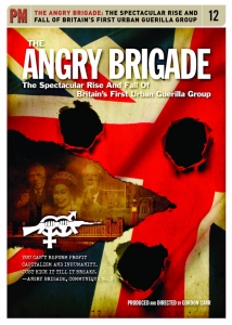 The Angry Brigade: The Spectacular Rise and Fall of Britain's First Urban Guerilla Group (DVD)
