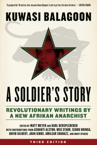 A Soldier's Story: Revolutionary Writings by a New Afrikan Anarchist, Third Edition