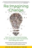 Re:Imagining Change: How to Use Story-Based Strategy to Win Campaigns, Build Movements, and Change the World, 2nd Edition (e-Book)