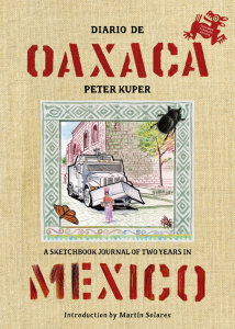 Diario de Oaxaca: A Sketchbook Journal of Two Years in Mexico (e-Book)
